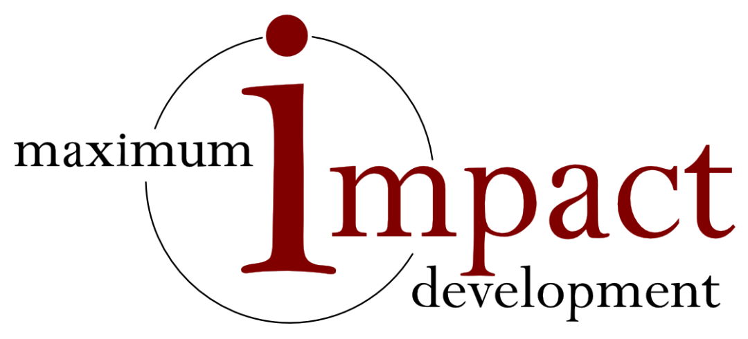 Maximum Impact Development